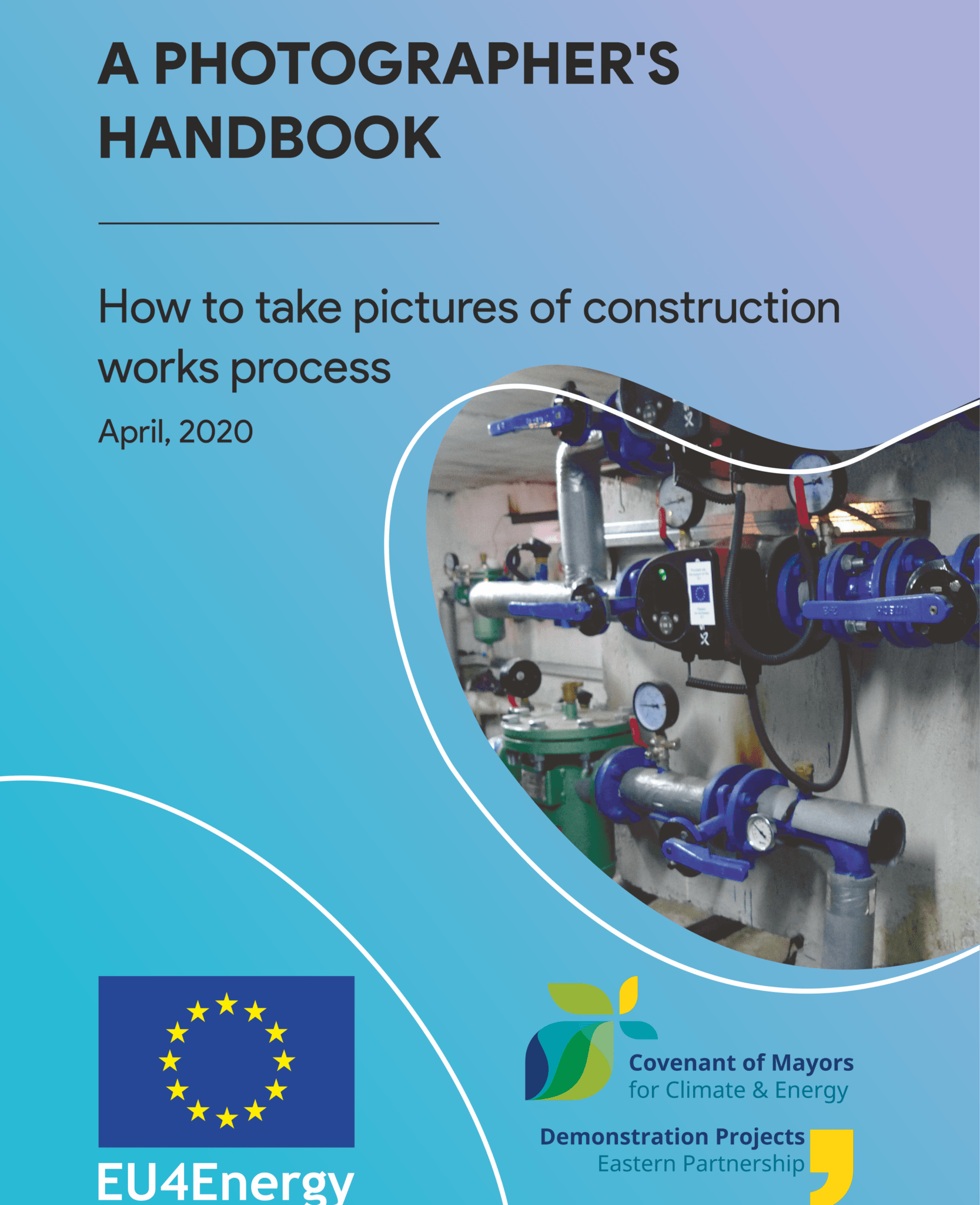 A Photographer's Hand book: How to take pictures of construction works process